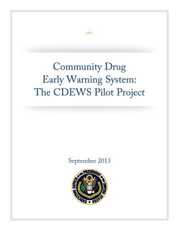 Community Drug Early Warning System: The ... - The White House