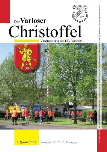Vereinszeitung Nr. 23, 2. Quartal 2013 - und Crosslauf in Varlosen