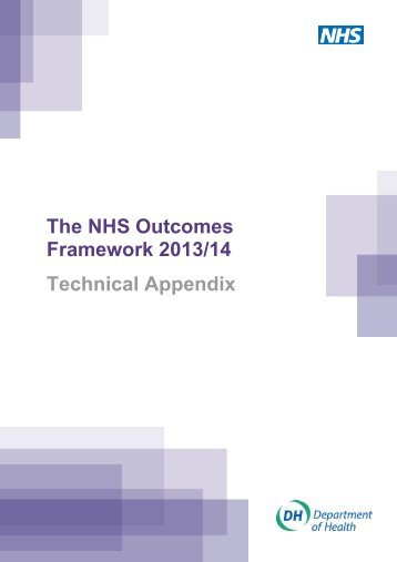 The NHS Outcomes Framework 2013/14 Technical Appendix - Gov.uk