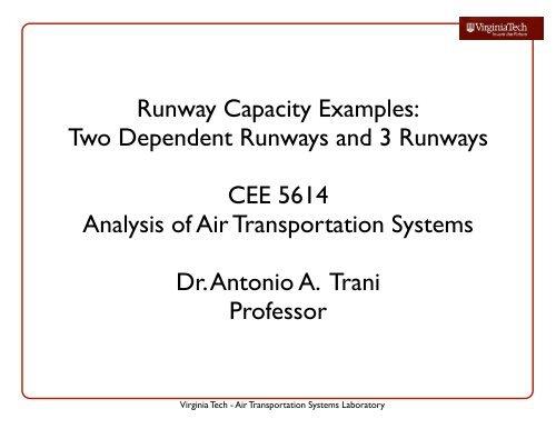 Runway Capacity Examples - Air Transportation Systems Lab (ATSL)