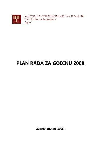 Plan rada za godinu 2008. - NSK - Nacionalna i sveučilišna ...
