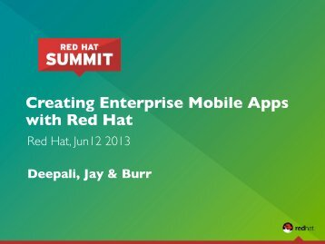 Creating Enterprise Mobile Apps with Red Hat - Red Hat Summit