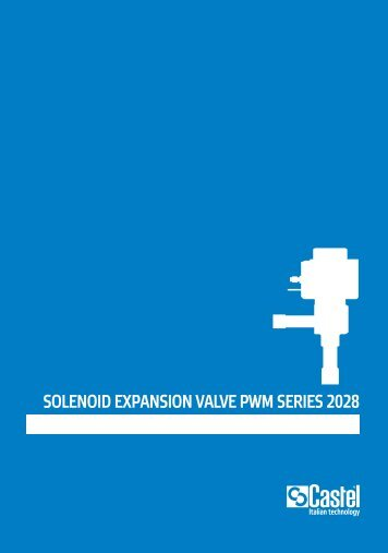 SOLENOID EXPANSION VALVE PWM SERIES 2028 - Berling