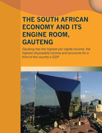 The South African Economy and its Engine Room ... - Gauteng Online