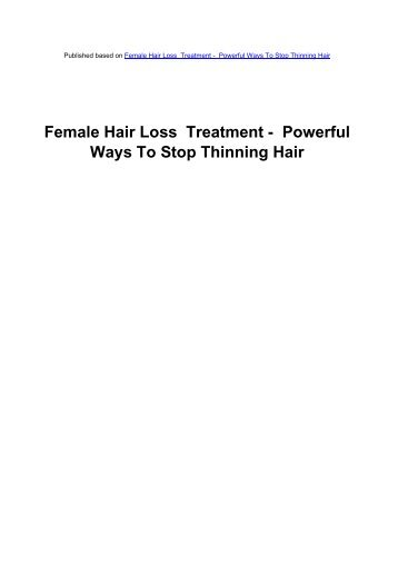 Female Hair Loss Treatment - Powerful Ways To Stop