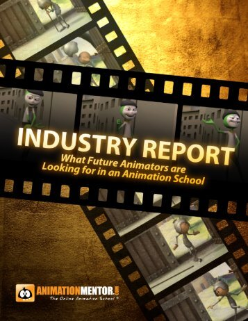 Animation Industry Report - Animation Mentor