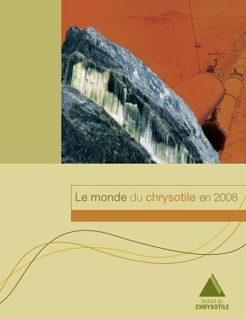 Le monde du chrysotile en 2008
