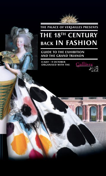 The 18th Century Back in Fashion - Château de Versailles