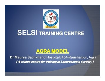 AGRA Laparoscopic Training Centre - Selsi