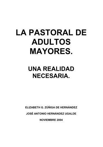 LA PASTORAL DE ADULTOS MAYORES. - Red Latinoamericana ...