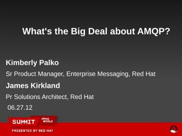 What's the big deal about AMQP 1.0? - Red Hat Summit