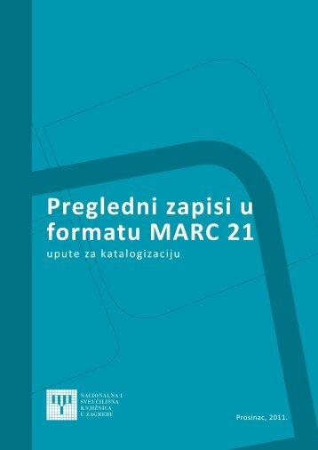 Pregledni zapisi u formatu MARC 21 - NSK - Nacionalna i ...