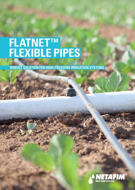FLATNET™ FLEXIBLE PIPES - Netafim