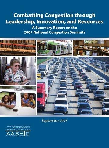 Congestion Summit Summary Report 2007 - AASHTO ...
