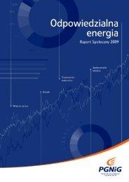 odpowiedzialna energia. raport społeczny 2009 - Raporty Społeczne