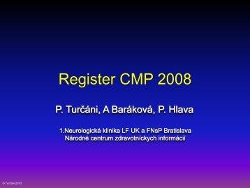 Register CMP 2008 - Národné centrum zdravotníckych informácií