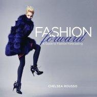 A Guide to Fashion Forecasting - Fairchild Books