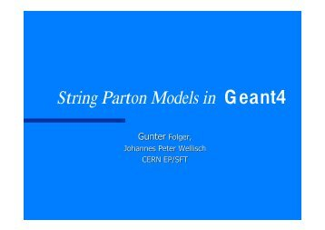 String Parton Models in Geant4 - Cern