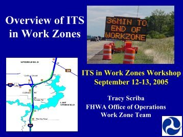 Overview of ITS in Work Zones - AASHTO - Subcommittee on ...
