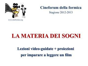 La materia dei sogni - Cineformica.org