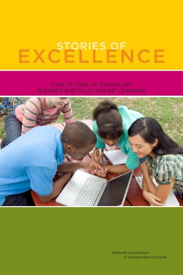 Stories of Excellence: Case Studies of Exemplary Blended - NAIS