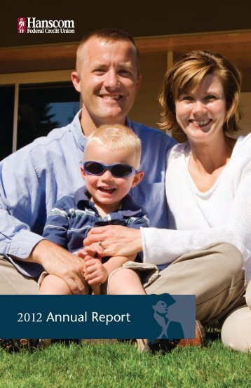 2012 Annual Report - Hanscom Federal Credit Union