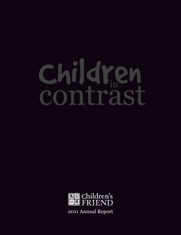 2011 Annual Report - Children's Friend