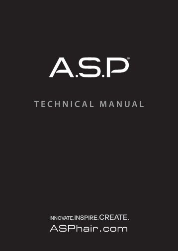TECHNICAL MANUAL - ASP™ Luxury Hair Care