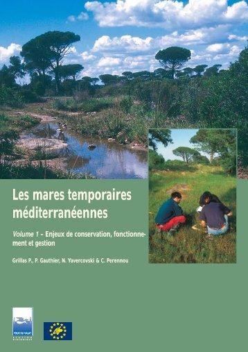 Les mares temporaires méditerranéennes Volume 1