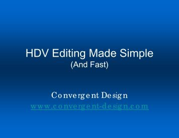 HDV Editing Made Simple - Digital Pictures