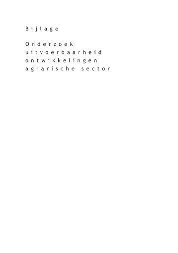Bijlage 1 Onderzoek uitvoerbaarheid ontwikkelingen agrarische sector