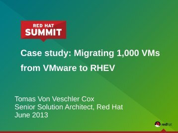 Migrating 1000 VMs from VMware to RHEV - Red Hat Summit