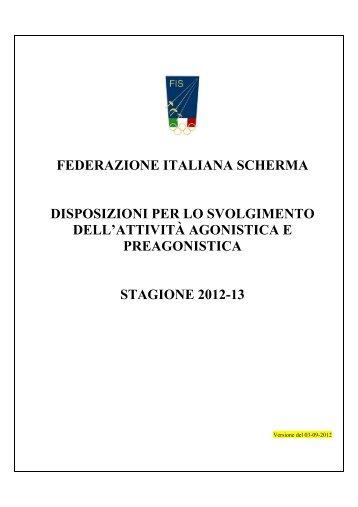 Disposizioni Attività Agonistica e pre-Agonistica 2012-2013 (agg. 10 ...