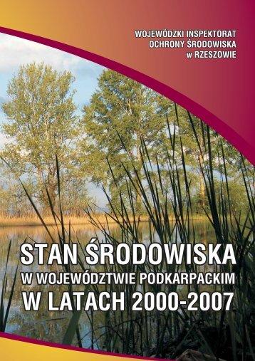 Raport o stanie środowiska w latach 2000-2007 - Wojewódzki ...