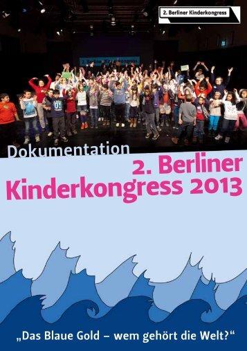 2. Berliner Kinderkongress 2013 - GRIPS Werke - GRIPSWERKE eV