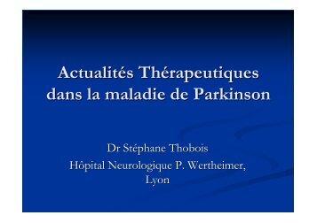 Actualités Thérapeutiques dans la maladie de Parkinson