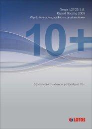 Zintegrowany Raport Roczny 2009 - Odpowiedzialny LOTOS