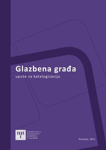 Glazbena građa - NSK - Nacionalna i sveučilišna knjižnica u Zagrebu