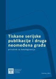 Tiskane serijske publikacije i druga neomeđena građa upute ... - NSK