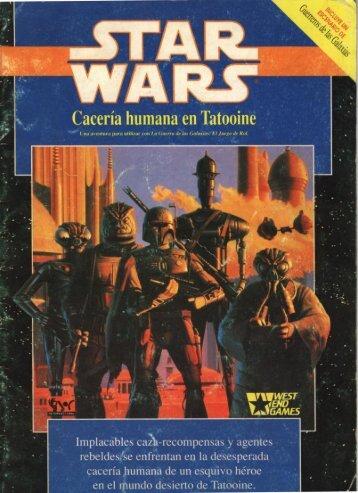 Cacería Humana en Tatooine - Baykock