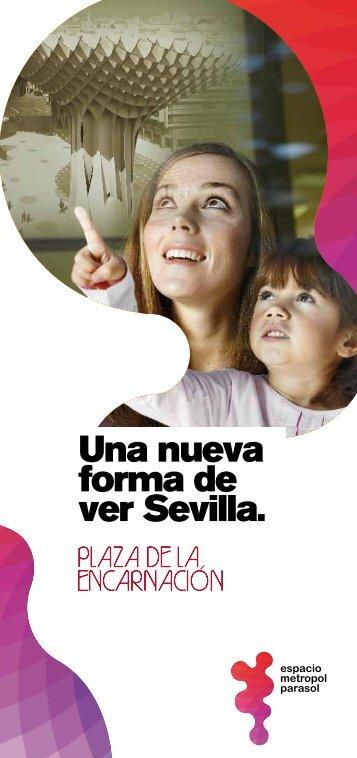 Una nueva forma de ver Sevilla.