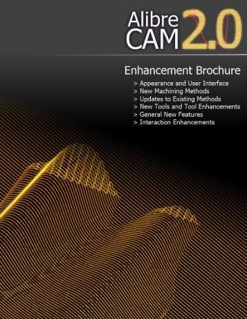 Alibre CAM 2.0 Enhancement Brochure