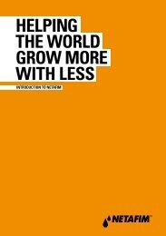 HELPING THE WORLD GROW MORE WITH LESS - Netafim