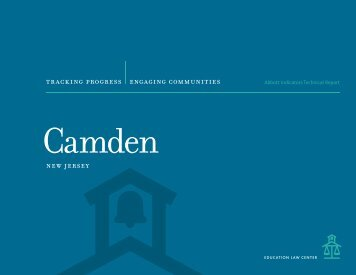 Camden Abbott Indicators Technical Report - Education Law Center