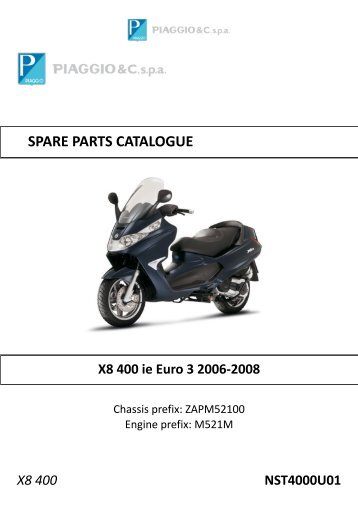 X8 400 NST4000U01 SPARE PARTS CATALOGUE ... - Scooter Tyres