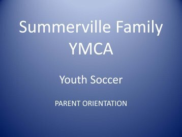 General Information for parents - Summerville Family YMCA