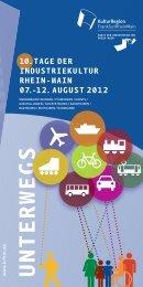 10.tage der industriekultur rhein-main 07.-12.august 2012 unterwegs