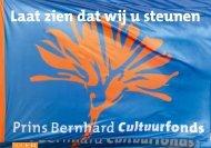 Laat zien dat wij u steunen - Prins Bernhard Cultuurfonds