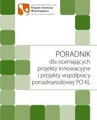 Poradnik dla oceniających projekty innowacyjne i ... - mojregion.eu
