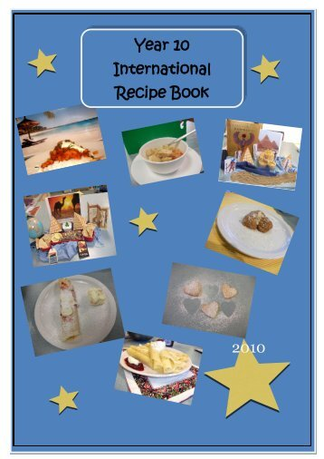 Year 10 International Recipe Book - 2010 - Home